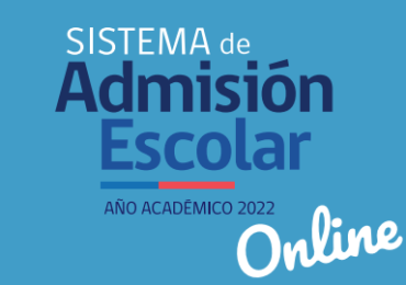 Comunicación Sistema de Admisión Escolar 2021 – Año académico 2022